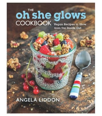 The Oh She Glows Cookbook by Angela Liddon
