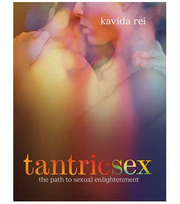 Tantric Sex: The Path to Sexual Bliss