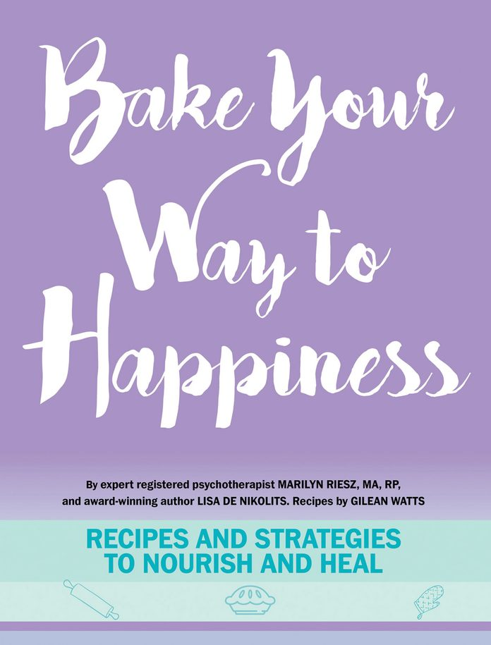 Bake Your Way to Happiness Cookbook