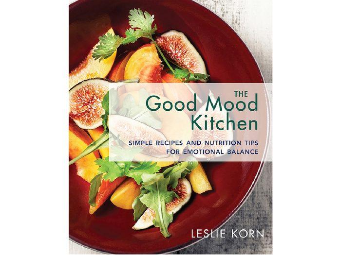 health books 2018, The Good Mood Kitchen