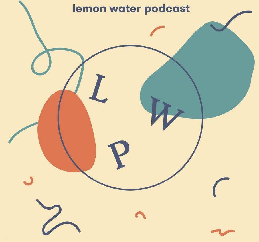 lemon water podcast