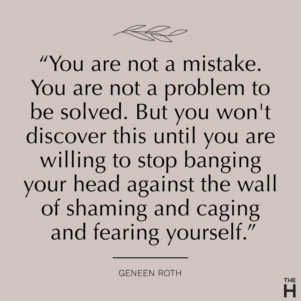 geneen roth | body-positive quotes