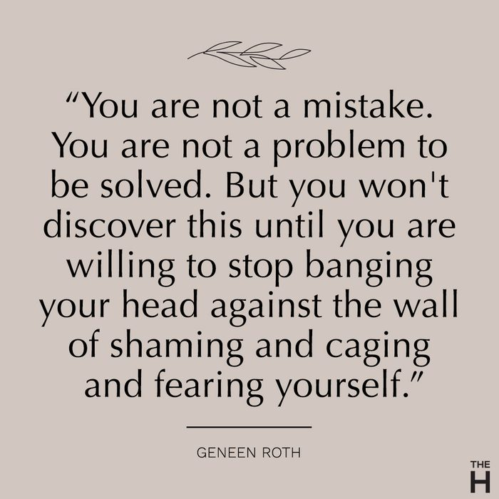 geneen roth   body-positive quotes